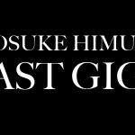 氷室京介ラストライブのセットリストが凄い!7.23WOWOで独占放送!